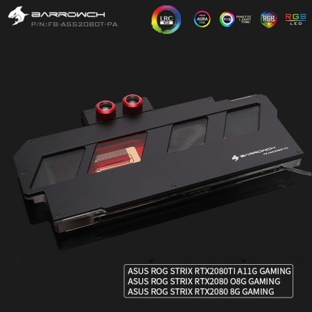 ASUS ROG STRIX RTX2080Ti 2080 Barrowch full coverage GPU water block Aurora Black (รับประกัน 1 ปี)